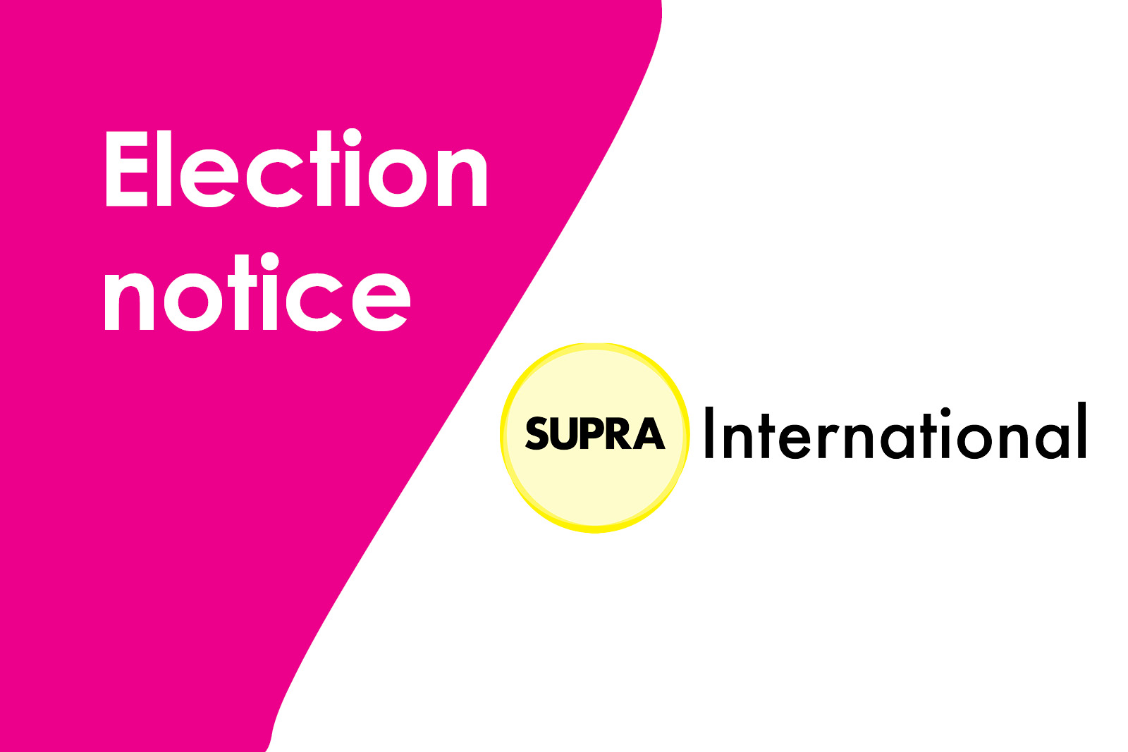 Election notice, logo for SUPRA International Equity group